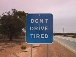 Dont Drive Tired sign