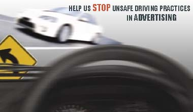 Help Us Stop Unsafe Driving Practices In Advertising