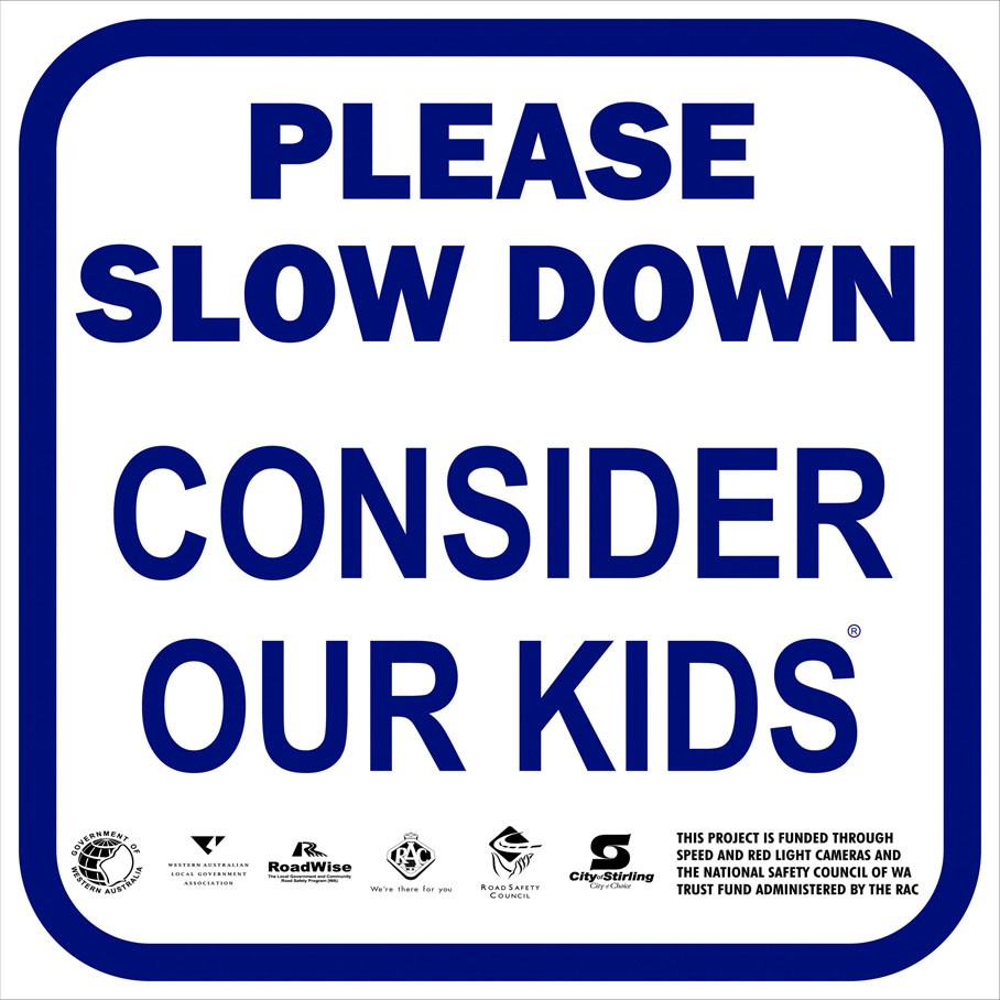 Please Slow Down, Consider Our Kids