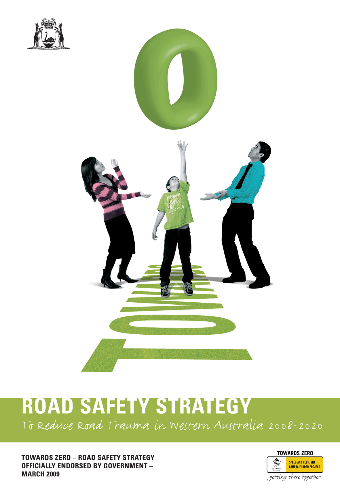 Towards Zero Road Safety Strategy 2008-2020